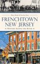 Frenchtown, New Jersey: History Along the River