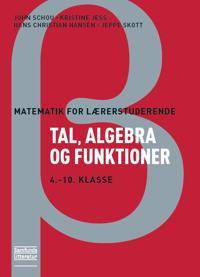Matematik for lærerstuderende - Tal, algebra og funktioner
