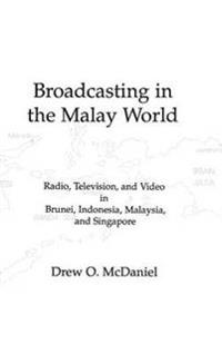 Broadcasting in the Malay World