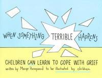 When Something Terrible Happens