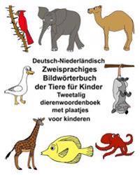 Deutsch-Niederlandisch Zweisprachiges Bildworterbuch Der Tiere Fur Kinder Tweetalig Dierenwoordenboek Met Plaatjes Voor Kinderen