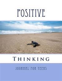 Positive Thinking Journal for Teens