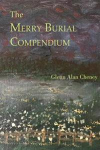 The Merry Burial Compendium
