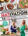 Mativation : 50 paleorecept och konsten att skapa en bestående förändring