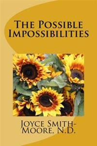 The Possible Impossibilities