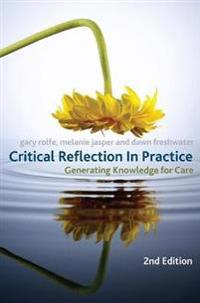 Critical reflection in practice - generating knowledge for care