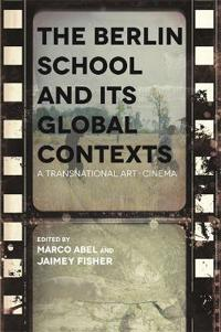 The Berlin School and its Global Context
