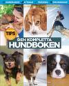 Den kompletta hundboken : en lydig hund är en lycklig hund