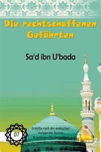 Die Rechtschaffenen Gefahrten - Sa'd Ibn U'Bada