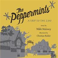 The Peppermints: A Trip to the Zoo