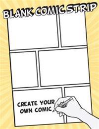 "Blank Comic Strip: 8.5"" by 11"" (Large Print) - Over 100 Basic 6 Panal - Gift for Kids Drawing Your Own Comic Journal Notebook - Vol.2: Bl"