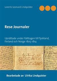 Rese journaler : uprättade under fälttogen till Tyskland, Finland och och Norge 1805-1814 -  pdf epub