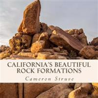 California's Beautiful Rock Formations: A Text-Free Book for Alzheimer's Patients & Seniors