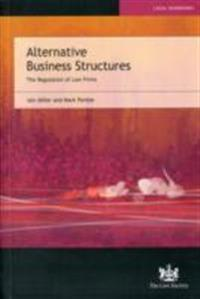 Alternative business structures - the regulation of law firms
