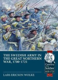 The Swedish Army of the Great Northern War 1700-1721