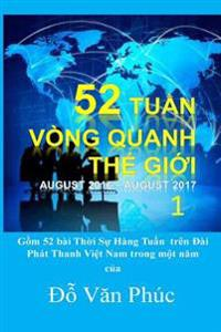 The World in 52 Weeks, Vol. 1: 52 Tuan Vong Quanh the Gioi