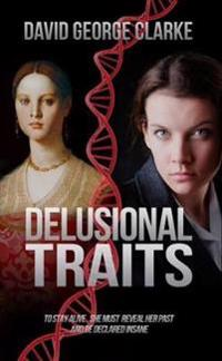 Delusional Traits