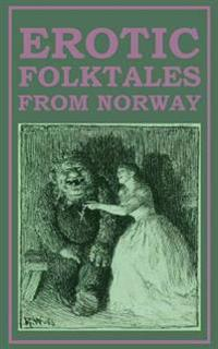 Erotic Folktales from Norway