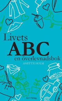 Livets ABC en överlevnadsbok