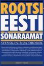 Rootsi-eesti sõnaraamat. svensk-estnisk ordbok