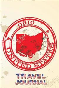 Ohio United States Travel Journal: Blank Lined Vacation Holiday Notebook