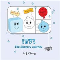 Irvy: The Slippery Journey