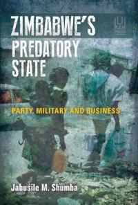 Zimbabwe's Predatory State