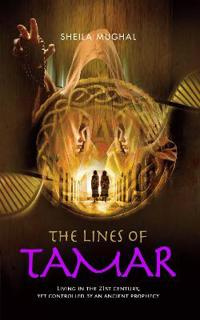 The Lines of Tamar: Living in the 21st Century, Yet Controlled by an Ancient Prophesy