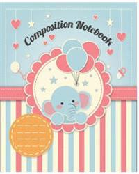 Cute Composition Book: Kids School Exercise Book 8x10inch 100pages Wide Ruled Large Notebook