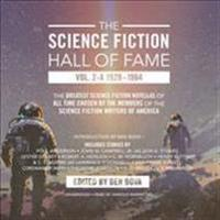 The Science Fiction Hall of Fame, Vol. 2-A: The Greatest Science Fiction Novellas of All Time Chosen by the Members of the Science Fiction Writers of