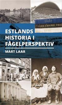 Estlands historia i fågelperspectiv