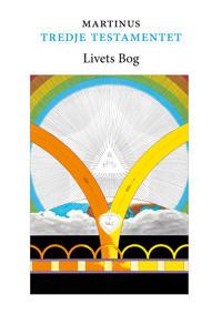 Tredje testamentet – Livets Bog, del 1