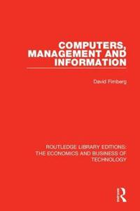 Computers, Management and Information