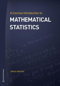 Concise Introduction to Mathematical Statistics