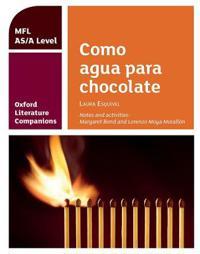 Oxford literature companions: como agua para chocolate: study guide for as/