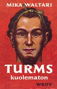 Turms, kuolematon : hänen mainen elämänsä noin 520-450 eKr. kymmenenä kirjana