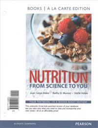 Nutrition: From Science to You, Books a la Carte Edition; Mastering Nutrition Plus Mydietanalysis with Pearson Etext; 2015 Dietar