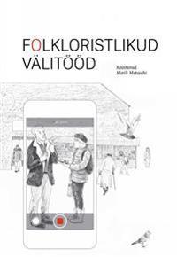 Folkloristlikud välitööd