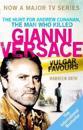 Vulgar favours - the assassination of gianni versace