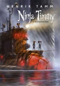 Ninja timmy ja reis sansoriasse