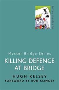 Killing Defence At Bridge