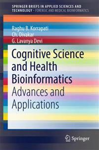 Cognitive Science and Health Bioinformatics