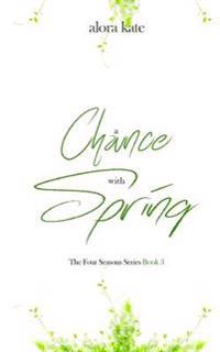 A Chance with Spring