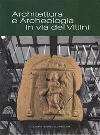 Architettura E Archeologia in Via Dei Villini