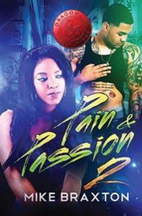 Pain & Passion 2