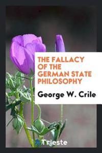 The Fallacy of the German State Philosophy