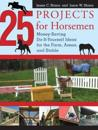 25 Projects for Horsemen
