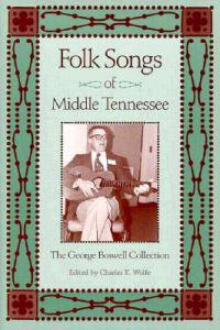 Folk Songs of Middle Tennessee