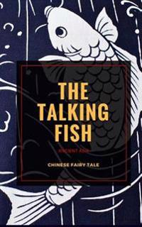 The Talking Fish: Chinese Fairy Tale