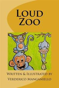 Loud Zoo